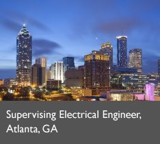 Supervising Electrical Engineer, Atlanta, GA